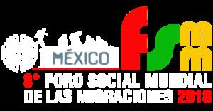 En route pour le 8ème Forum Social Mondial des Migrations @ Mexico