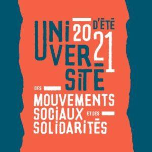 1ère rencontre ouverte - Université d'été des mouvements sociaux et des solidarités 2021