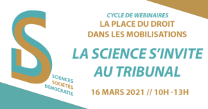 "Webinaire ""La science s'invite au tribunal"""