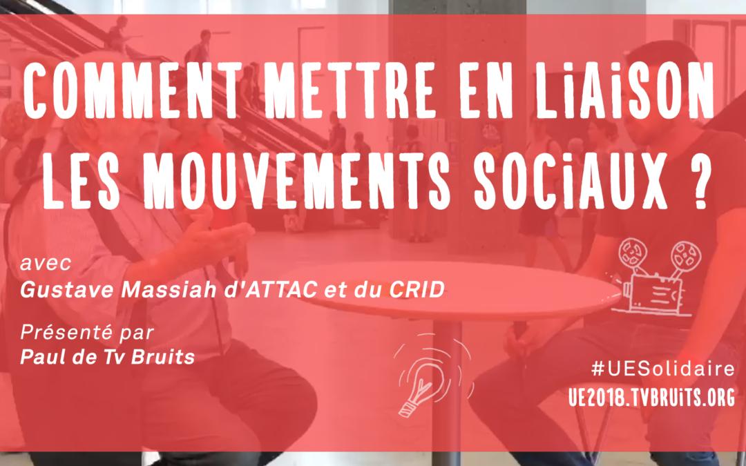 Comment mettre en liaison les mouvements sociaux ?