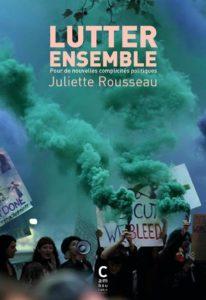 """""""Lutter ensemble, pour de nouvelles complicités politiques"""" - Lancement du livre @ CICP"""