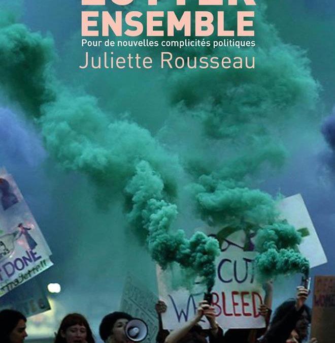 «Lutter ensemble, pour de nouvelles complicités politiques» – Lancement du livre